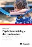 Psychotraumatologie des Kindesalters (eBook, ePUB)