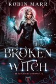 Broken Witch (The Bloodfire Chronicles, #1) (eBook, ePUB)