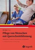 Pflege von Menschen mit Querschnittlähmung (eBook, PDF)