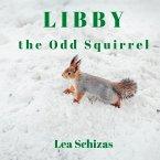 Libby the Odd Squirrel (eBook, ePUB)
