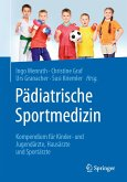 Pädiatrische Sportmedizin (eBook, PDF)