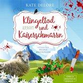 Klingeltod und Kaiserschmarrn - Alpenkrimi (ungekürzt) (MP3-Download)