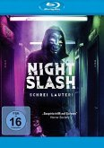 Night Slash-Schrei lauter!