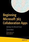 Beginning Microsoft 365 Collaboration Apps (eBook, PDF)