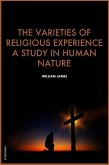 The Varieties of Religious Experience, a study in human nature (eBook, ePUB)