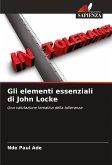 Gli elementi essenziali di John Locke