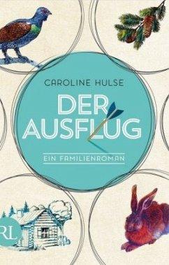 Der Ausflug (Mängelexemplar) - Hulse, Caroline