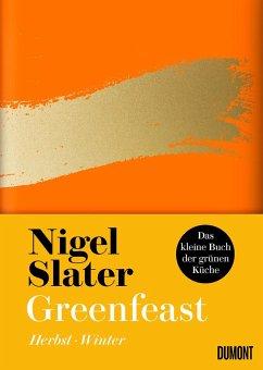 Greenfeast: Herbst, Winter / Das kleine Buch der grünen Küche Bd.2 (Mängelexemplar) - Slater, Nigel