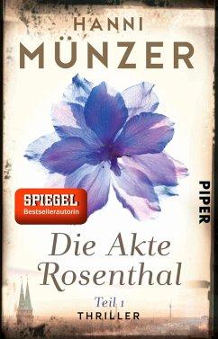 Die Akte Rosenthal 1 / Seelenfischer Tetralogie Bd.2 (Mängelexemplar) - Münzer, Hanni