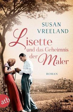 Lisette und das Geheimnis der Maler (Mängelexemplar) - Vreeland, Susan