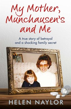 My Mother, Munchausen's and Me (eBook, ePUB)
