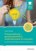 Praxisanleitung - gesetzeskonform, methodenstark & innovativ. (eBook, PDF)