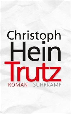 Trutz (Mängelexemplar) - Hein, Christoph