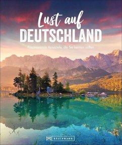 Lust auf Deutschland (Mängelexemplar) - Mentzel, Britta;Rusch, Barbara;Pinck, Axel