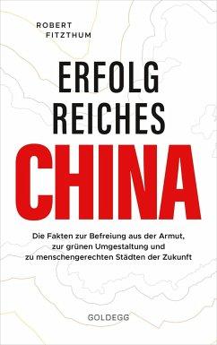 Erfolgreiches China - Fitzthum, Robert