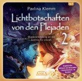 """Lichtbotschaften von den Plejaden Band 2 (Ungekürzte Lesung und Heilsymbol """"Seelenfreiheit""""), 1 MP3-CD"""