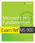 Exam Ref MS-900 Microsoft 365 Fundamentals (eBook, ePUB)