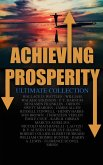 Achieving Prosperity - Ultimate Collection (eBook, ePUB)