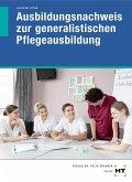 Ausbildungsnachweis zur generalistischen Pflegeausbildung