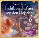 """Lichtbotschaften von den Plejaden Band 6 (Ungekürzte Lesung und Heilsymbol """"Angstfreiheit""""), 1 Audio-CD"""