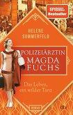 Das Leben, ein wilder Tanz / Die Polizeiärztin Bd.3
