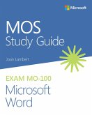 MOS Study Guide for Microsoft Word Exam MO-100 (eBook, ePUB)