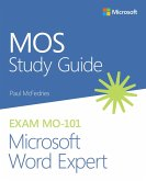 MOS Study Guide for Microsoft Word Expert Exam MO-101 (eBook, ePUB)