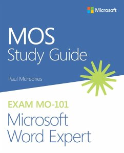 MOS Study Guide for Microsoft Word Expert Exam MO-101 (eBook, ePUB) - McFedries, Paul