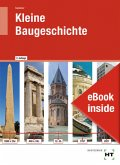 eBook inside: Buch und eBook Kleine Baugeschichte