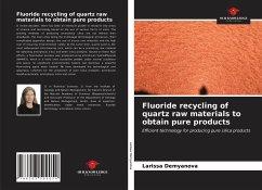 Fluoride recycling of quartz raw materials to obtain pure products - Demyanova, Larissa