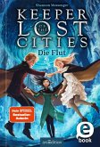 Die Flut / Keeper of the Lost Cities Bd.6 (eBook, ePUB)