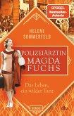 Das Leben, ein wilder Tanz / Die Polizeiärztin Bd.3 (eBook, ePUB)