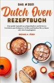 Das 2021 Dutch Oven Rezeptbuch