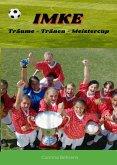 Imke, Träume - Tränen - Meistercup (eBook, ePUB)