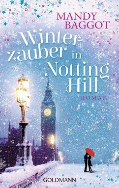 Winterzauber in Notting Hill (Mängelexemplar) - Baggot, Mandy