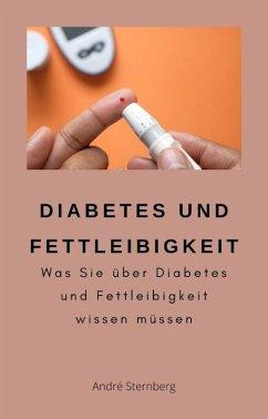 Diabetes und Fettleibigkeit (eBook, ePUB) - Sternberg, André