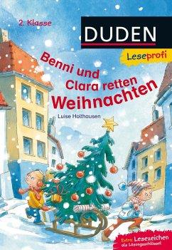 Leseprofi - Benni und Clara retten Weihnachten, 2. Klasse (Mängelexemplar) - Holthausen, Luise