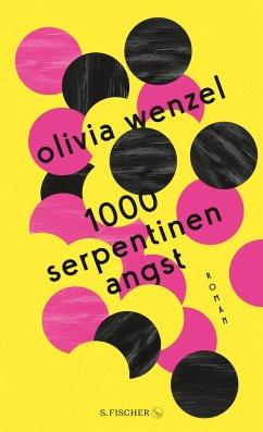 1000 Serpentinen Angst (Mängelexemplar) - Wenzel, Olivia