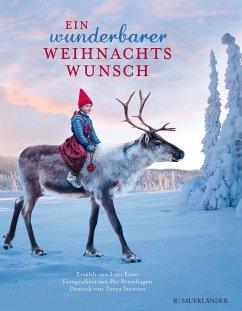 Ein wunderbarer Weihnachtswunsch (Mängelexemplar) - Evert, Lori; Breiehagen, Per
