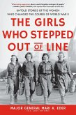 The Girls Who Stepped Out of Line (eBook, ePUB)