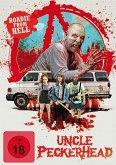 Uncle Peckerhead-Roadie from Hell (uncut)