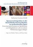 Sponsorenintegration in der Social Media-Kommunikationim professionellen Sport