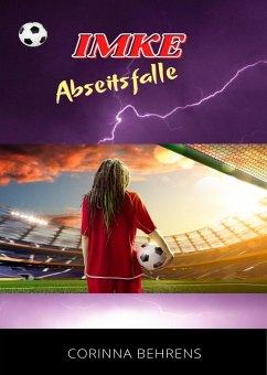 Imke - Abseitsfalle (eBook, ePUB) - Behrens, Corinna