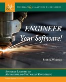 Engineer Your Software!