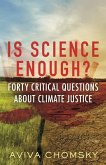 Is Science Enough?: Forty Critical Questions about Climate Justice