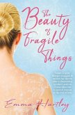 The Beauty of Fragile Things