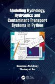 Modelling Hydrology, Hydraulics and Contaminant Transport Systems in Python