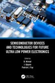 Semiconductor Devices and Technologies for Future Ultra Low Power Electronics