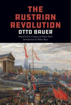 The Austrian Revolution - Bauer, Otto