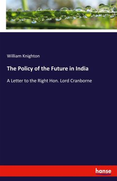 The Policy of the Future in India